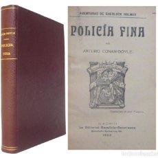 Libros antiguos: 1909 - ARTURO CONAN-DOYLE: POLICÍA FINA. AVENTURAS DE SHERLOCK HOLMES - ENCUADERNACIÓN, TELA. Lote 190709978