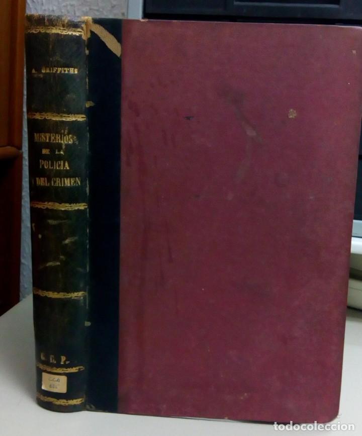 MISTERIOS DE LA POLICIA Y DEL CRIMEN, ARTURO GRIFFITHS, AÑO 1902, L112022 (Libros antiguos (hasta 1936), raros y curiosos - Literatura - Terror, Misterio y Policíaco)