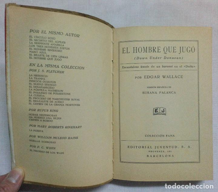 Libros antiguos: EL HOMBRE QUE JUGÓ. EDGAR WALLACE. 1932. - Foto 2 - 191040732