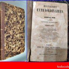 Libros antiguos: AÑO 1857: EDGAR ALLAN POE: HISTORIA EXTRAORDINARIAS.. Lote 191347228