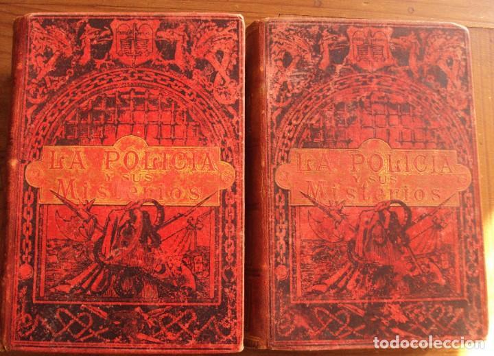 1889 - LA POLICÍA Y SUS MISTERIOS - 2 TOMOS - ILUSTRADO (Libros antiguos (hasta 1936), raros y curiosos - Literatura - Terror, Misterio y Policíaco)
