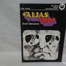 Livres anciens: NOVELA SERIE NEGRA N° 8 - ALIAS HO - ED. TIEMPO CONTEMPORÁNEO . Lote 192472682