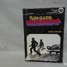 Livres anciens: NOVELA SERIE NEGRA N° 17 - UN GATO DEL PANTANO - ED. TIEMPO CONTEMPORÁNEO . Lote 192473315