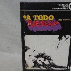 Livres anciens: NOVELA SERIE NEGRA - A TODO RIESGO - ED. TIEMPO CONTEMPORÁNEO . Lote 192473877