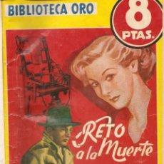 Libros antiguos: LOTE DE 6 NOVELAS B. ORO AMARILLA - AUTORES , MASLOWSKI, BENET, GUNN, MERRITT, FOUGERES, BRAND. Lote 192648585