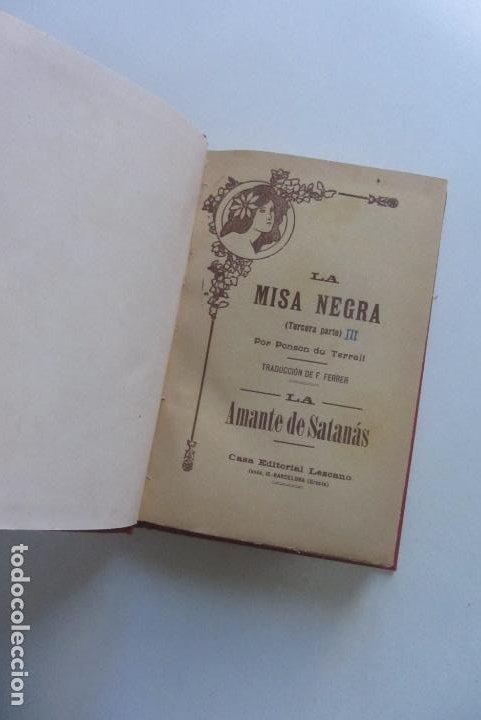 LA AMANTE DE SATANAS LA MISA NEGRA III PONSON DU TERRAIL EDITORIAL LEZCANO BARCELONA 1910 CS109 (Libros antiguos (hasta 1936), raros y curiosos - Literatura - Terror, Misterio y Policíaco)