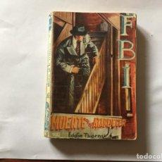Libros antiguos: NOVELA POLICIACA FBI ANTIGUA Nº 68. Lote 193887440