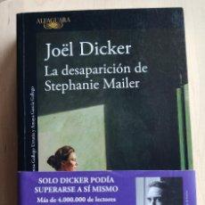 Libros antiguos: LA DESAPARICIÓN DE STEPHANIE MAILER -JOËL DICKER. Lote 194014293