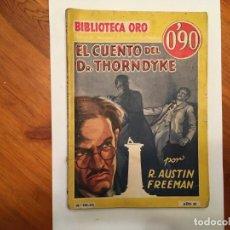 Libros antiguos: NOVELA POLICIACA,BIBLIOTECA ORO,AÑO 1935 ANTIGUA 1ª EDICION Nº 33 POR R. AUSTIN FREEMAN . Lote 194070891