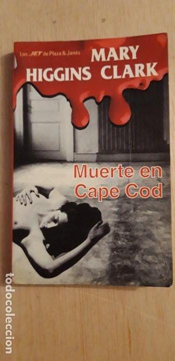1 NOVELA DE **.MUERTE EN CAPE COD . ** MARY HIGGINS CLARK 1995 PLAZA Y JANES JET (Libros antiguos (hasta 1936), raros y curiosos - Literatura - Terror, Misterio y Policíaco)