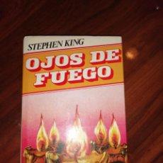 Libros antiguos: OJOS DE FUEGO DE STEPHEN KING . Lote 194224752