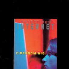 Libros antiguos: DETECTIVES DE INTERNET CIBERDOMINIO N,4 POR MACHAEL COLEMAN 1 EDICION 1997. Lote 194271033