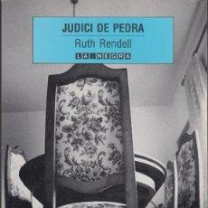 Libros antiguos: RUTH RENDELL. JUDICI DE PEDRA. LA MAGRANA 1991. Lote 194305541