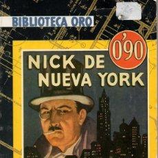 Libros antiguos: NICK DE NUEVA YORK (E. PH. OPPENHEIM). Lote 194346048