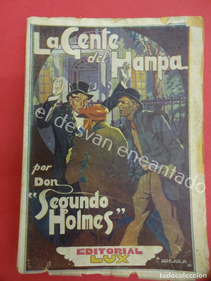 LA GENTE DEL HAMPA. POR DON SEGUNDO HOLMES. EDITORIAL LUX (Libros antiguos (hasta 1936), raros y curiosos - Literatura - Terror, Misterio y Policíaco)