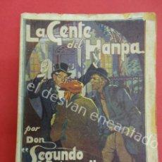 Libros antiguos: LA GENTE DEL HAMPA. POR DON SEGUNDO HOLMES. EDITORIAL LUX. Lote 194676676