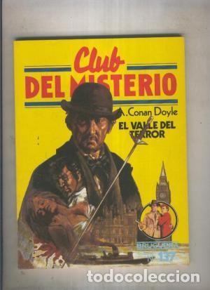 EL VALLE DEL TERROR. A. CONAN DOYLE. CLUB DEL MISTERIO. ¡¡MUY BUENO!! (Libros antiguos (hasta 1936), raros y curiosos - Literatura - Terror, Misterio y Policíaco)