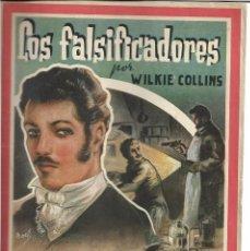 Libros antiguos: ANTIGUA NOVELA LOS FALSIFICADORES DE WILKIE COLLINS COMPLETA 1,80 PTAS EDITOR AMELLER MISTERIO MARCA. Lote 194963783