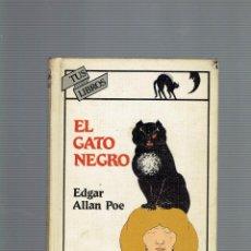 Libros antiguos: COLECCION TUS LIBROS EL GATO NEGRO POR EDGAR ALLAN POE ANAYA 3 EDICION 1987. Lote 195104550