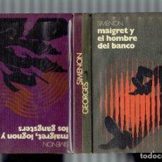 Libros antiguos: SIMENON GEORGES AÑO 1972 EN MAIGRET,LOGNON Y LOS GANSTERS Y EL HOMBRE DEL BANCO. Lote 195106060