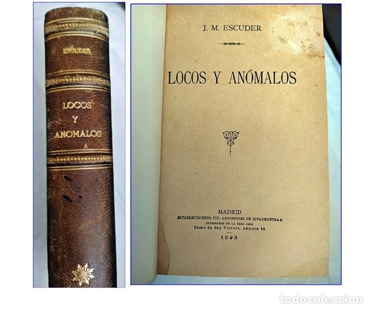 AÑO 1895: LOCOS Y ANÓMALOS. RARO LIBRO ESPAÑOL SOBRE ASESINATOS. SIGLO XIX. (Libros antiguos (hasta 1936), raros y curiosos - Literatura - Terror, Misterio y Policíaco)