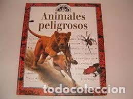 ANIMALES PELIGROSOS. DESCUBRIMIENTOS. DR JHON SEIDENSTICKER (Libros antiguos (hasta 1936), raros y curiosos - Literatura - Terror, Misterio y Policíaco)