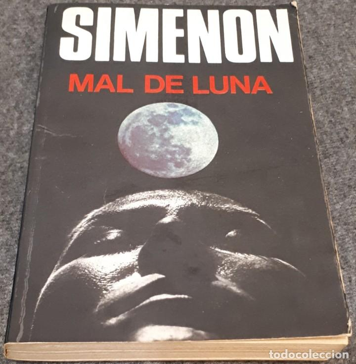 MAL DE LUNA – SIMENON (Libros antiguos (hasta 1936), raros y curiosos - Literatura - Terror, Misterio y Policíaco)