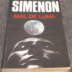 Libros antiguos: MAL DE LUNA – SIMENON. Lote 195273576