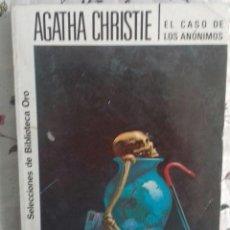 Libros antiguos: AGATHA CHRISTIE - EL CASO DE LOS ANONIMOS. Lote 195342217