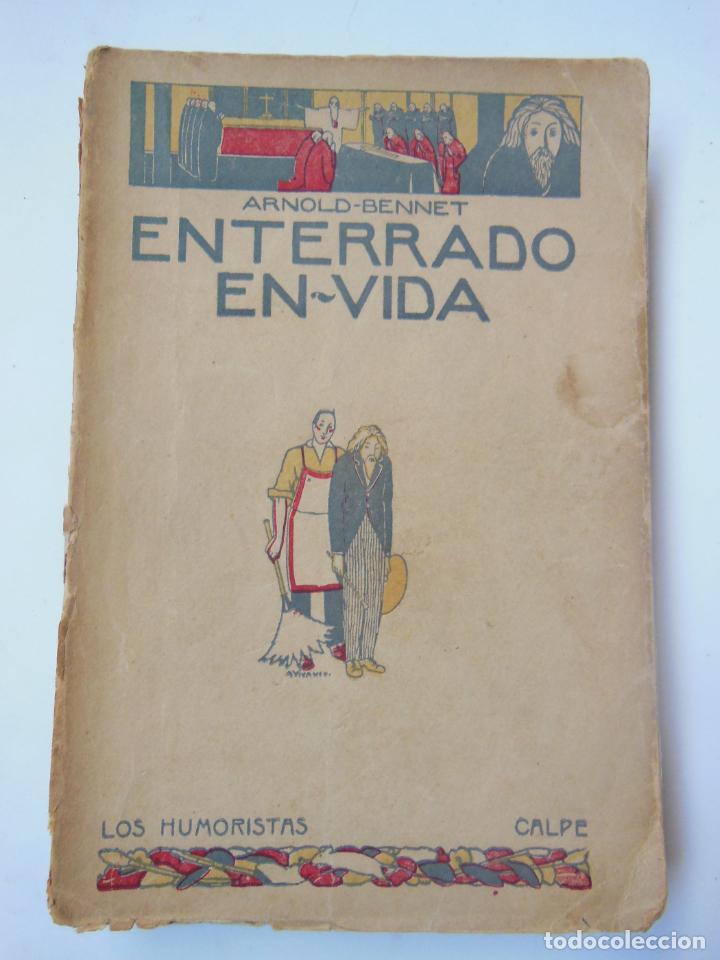 ENTERRADO EN VIDA. BENNET ANTONIO. 1921 (Libros antiguos (hasta 1936), raros y curiosos - Literatura - Terror, Misterio y Policíaco)