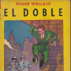 Libros antiguos: NOVELA COLECCION SERIE AMARILLA TOR ARGENTINA EL DOBLE EDGAR WALLACE . Lote 196194491