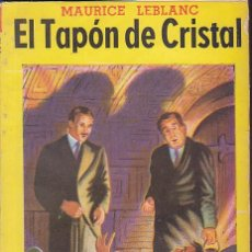 Libros antiguos: NOVELA COLECCION SERIE AMARILLA TOR ARGENTINA EL TAPON DE CRISTAL MAURICE LEBLANC. Lote 196194673