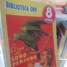 Libros antiguos: STANLEY GARDNER. EL CASO DEL LORO PERJURO. BIBLIOTECA ORO. SER. AMARILLA. Lote 197439130