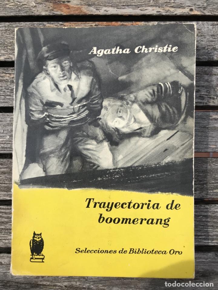 TRAYECTORIA DE BOOMERANG. AUT, AGATHA CHRISTIE. BIBLIOTECA ORO Nº 152, ED. MOLINO AÑO 1959, VER FOTO (Libros antiguos (hasta 1936), raros y curiosos - Literatura - Terror, Misterio y Policíaco)