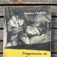 Libros antiguos: TRAYECTORIA DE BOOMERANG. AUT, AGATHA CHRISTIE. BIBLIOTECA ORO Nº 152, ED. MOLINO AÑO 1959, VER FOTO. Lote 197510490