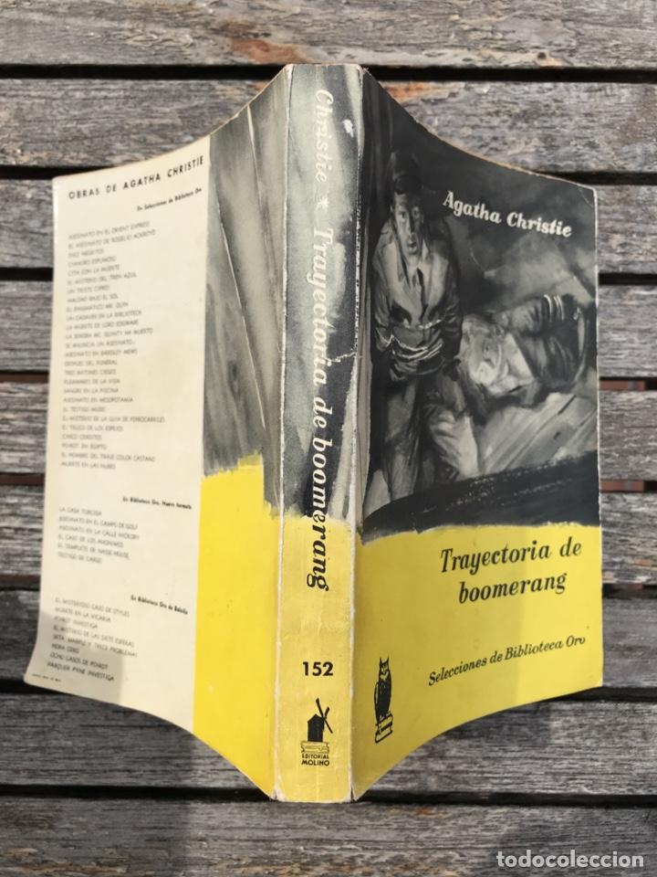 Libros antiguos: TRAYECTORIA DE BOOMERANG. AUT, AGATHA CHRISTIE. BIBLIOTECA ORO Nº 152, ED. MOLINO AÑO 1959, VER FOTO - Foto 3 - 197510490