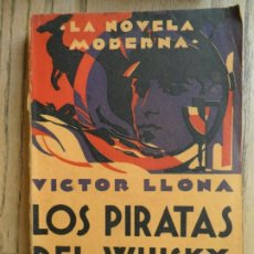 Libros antiguos: LOS PIRATAS DEL WHISKY, VICTOR LLONA. AGUILAR 1929. Lote 197533377