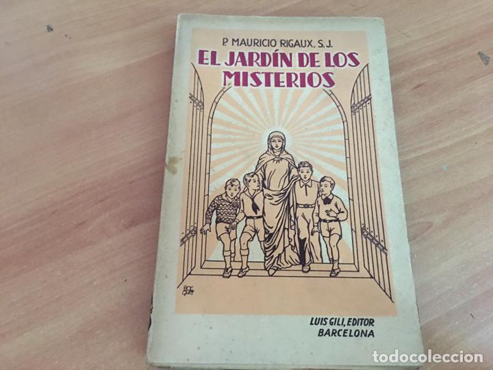 EL JARDIN DE LOS MISTERIOS (MAURICIO RIGAUX) 1933 (COIB63) (Libros antiguos (hasta 1936), raros y curiosos - Literatura - Terror, Misterio y Policíaco)