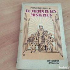 Libros antiguos: EL JARDIN DE LOS MISTERIOS (MAURICIO RIGAUX) 1933 (COIB63). Lote 197586788