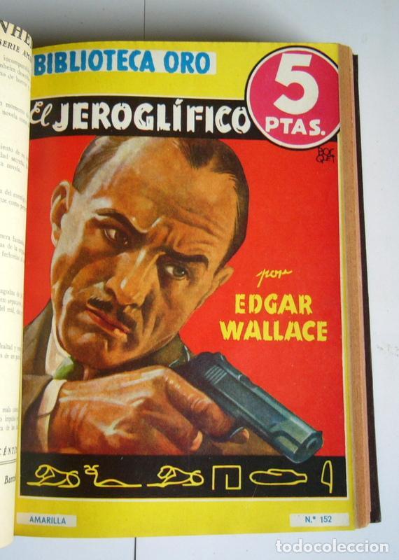 Libros antiguos: NUEVE NOVELAS POLICIACAS DE EDGAR WALLACE ENCUADERNADAS EN UN SOLO TOMO - AÑOS 30 Y 40 - Foto 5 - 197699258