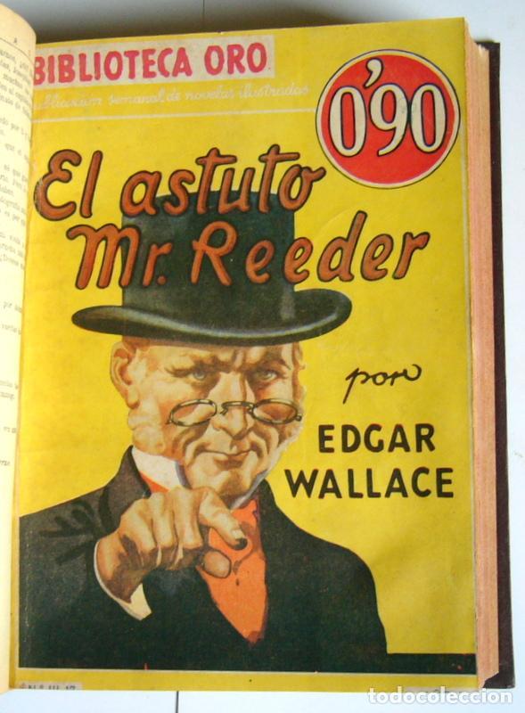 Libros antiguos: NUEVE NOVELAS POLICIACAS DE EDGAR WALLACE ENCUADERNADAS EN UN SOLO TOMO - AÑOS 30 Y 40 - Foto 7 - 197699258