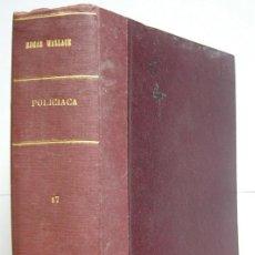 Libros antiguos: NUEVE NOVELAS POLICIACAS DE EDGAR WALLACE ENCUADERNADAS EN UN SOLO TOMO - AÑOS 30 Y 40. Lote 197699258