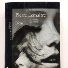Libros antiguos: IRÈNE / PIERRE LEMAITRE / ALFAGUARA. Lote 197769826