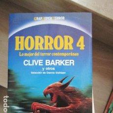 Libros antiguos: HORROR 4 CLIVE BARKER Y OTROS. MARTÍNEZ ROCA GRAN SUPER TERROR NUEVO SIN LEER. Lote 197784177