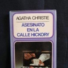Libros antiguos: ASESINATO EN LA CALLE HICKORY - AGATHA CHRISTIE. Lote 197813346