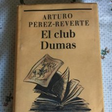 Libros antiguos: EL CLUB DUMAS - ARTURO PEREZ REVERTE. Lote 198766300
