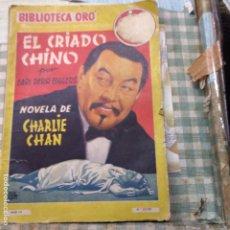 Libros antiguos: EL CRIADO CHINO -NOVELA DE CHARLIE CHAN -BIBLIOTECA ORO EDIT.MOLINO .. Lote 201506097
