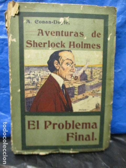 AVENTURAS DE SHERLOCK HOLMES EL PROBLEMA FINAL 1907 (Libros antiguos (hasta 1936), raros y curiosos - Literatura - Terror, Misterio y Policíaco)