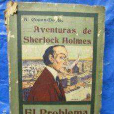 Livres anciens: AVENTURAS DE SHERLOCK HOLMES EL PROBLEMA FINAL 1907. Lote 202444551