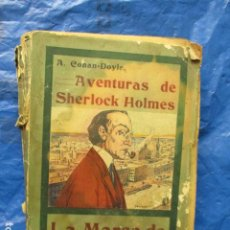 Libros antiguos: AVENTURAS DE SHERLOCK HOLMES:: LA MARCA DE LOS CUATRO ; EL PULGAR DEL INGENIERO ; LA BANDA MOTEADA. Lote 202699255
